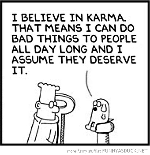 funny-dilbert-believe-karma-comic-pics